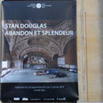 EXPOSITION STAN DOUGLAS